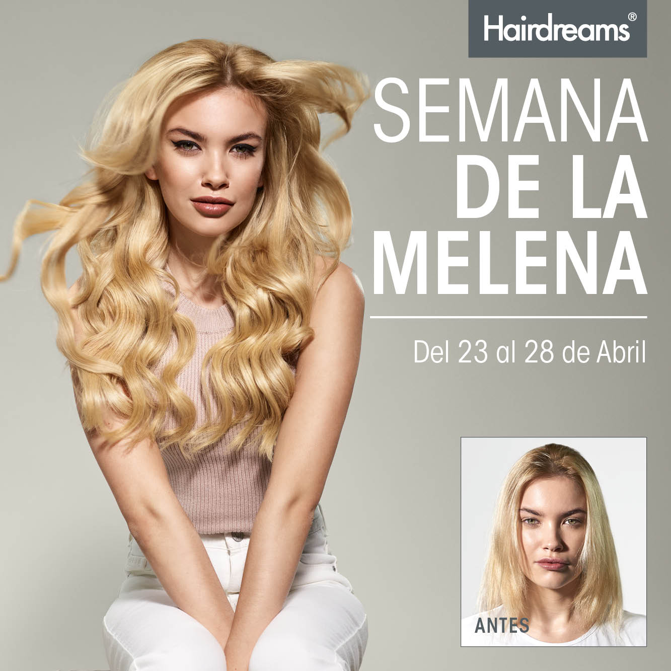 Semana de la melena Hairdreams Extensiones 2018